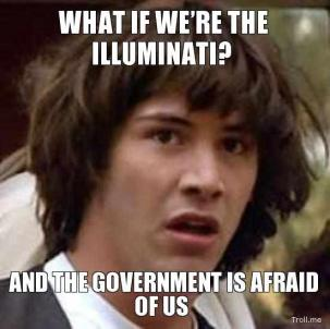 what-if-were-the-illuminati-and-the-government-is-afraid-of-us-thumb